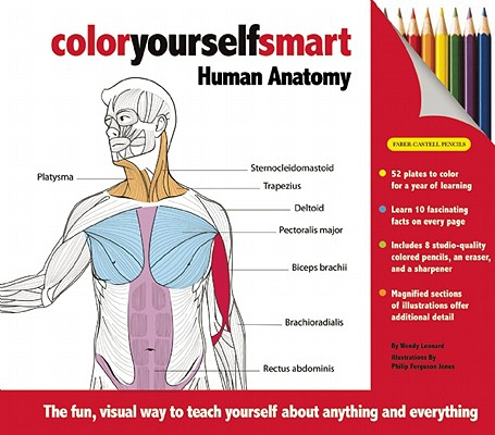 Color Yourself Smart: Human Anatomy By Leonard, Wendy/ Ferguson-jones, Philip (ILT)